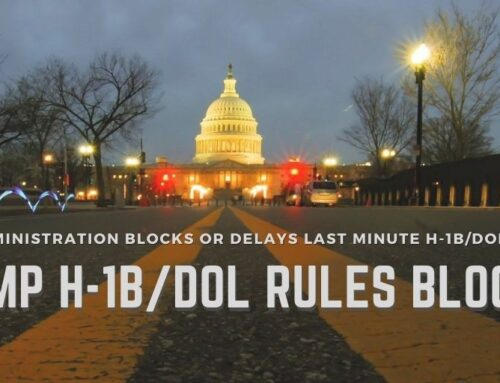 Biden Administration Blocks Implementation of Revised H-1B Specialty Occupation, DOL Wage Level Increase and H-1B Cap Wage Priority Rules